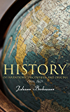 A History of Inventions, Discoveries, and Origins (Vol. 1&2): Complete Edition