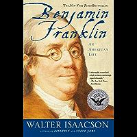 Benjamin Franklin: An American Life (English Edition)