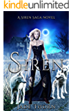 Siren: A Dark Reverse Harem Novel (Siren Saga Book 1)