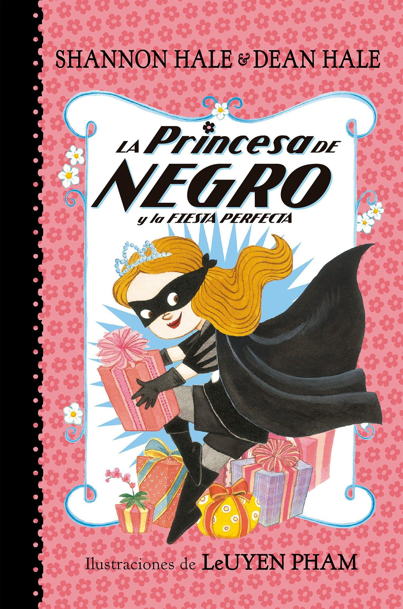 Download La Princesa de Negro y la fiesta perfecta /The Princess in Black and the Perfect  Princess Party (La Princesa de Negro / The Princess in Black) (Spanish Edition) pdf