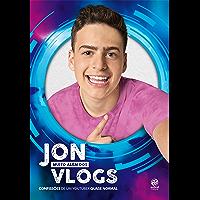 Jon (muito além dos) Vlogs: Confissões de um youtuber quase normal