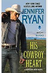 His Cowboy Heart: A Montana Men Novel Kindle Edition