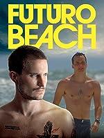 Futuro Beach (English Subtitled)