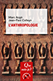 L'anthropologie: « Que sais-je ? » n° 3705