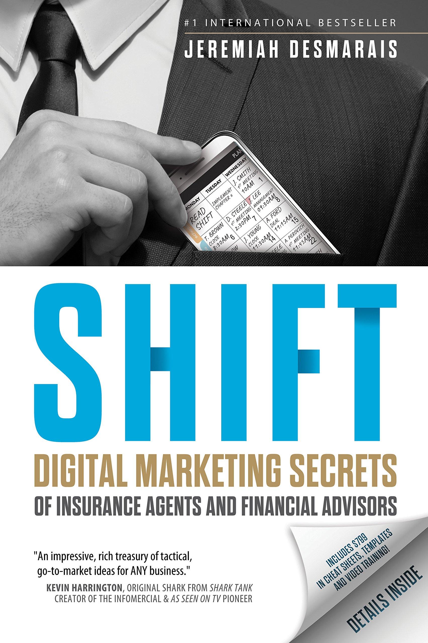 Shift: Digital Marketing Secrets of Insurance Agents and Financial Advisors pdf epub