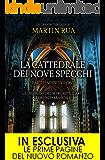 La cattedrale dei nove specchi (Parthenope Trilogy Vol. 2)