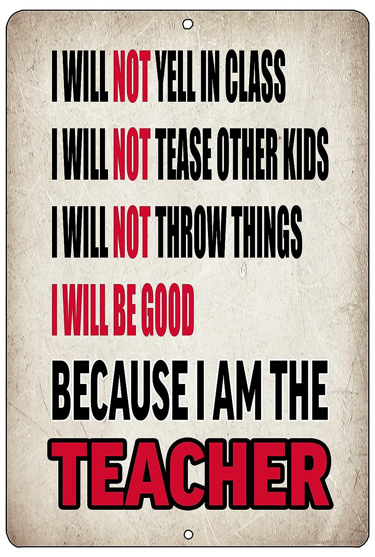 Rogue River Tactical Funny Teaching Gift Metal Tin Sign Wall Decor Because Im The Teacher Classroom