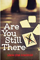 Are You Still There Kindle Edition