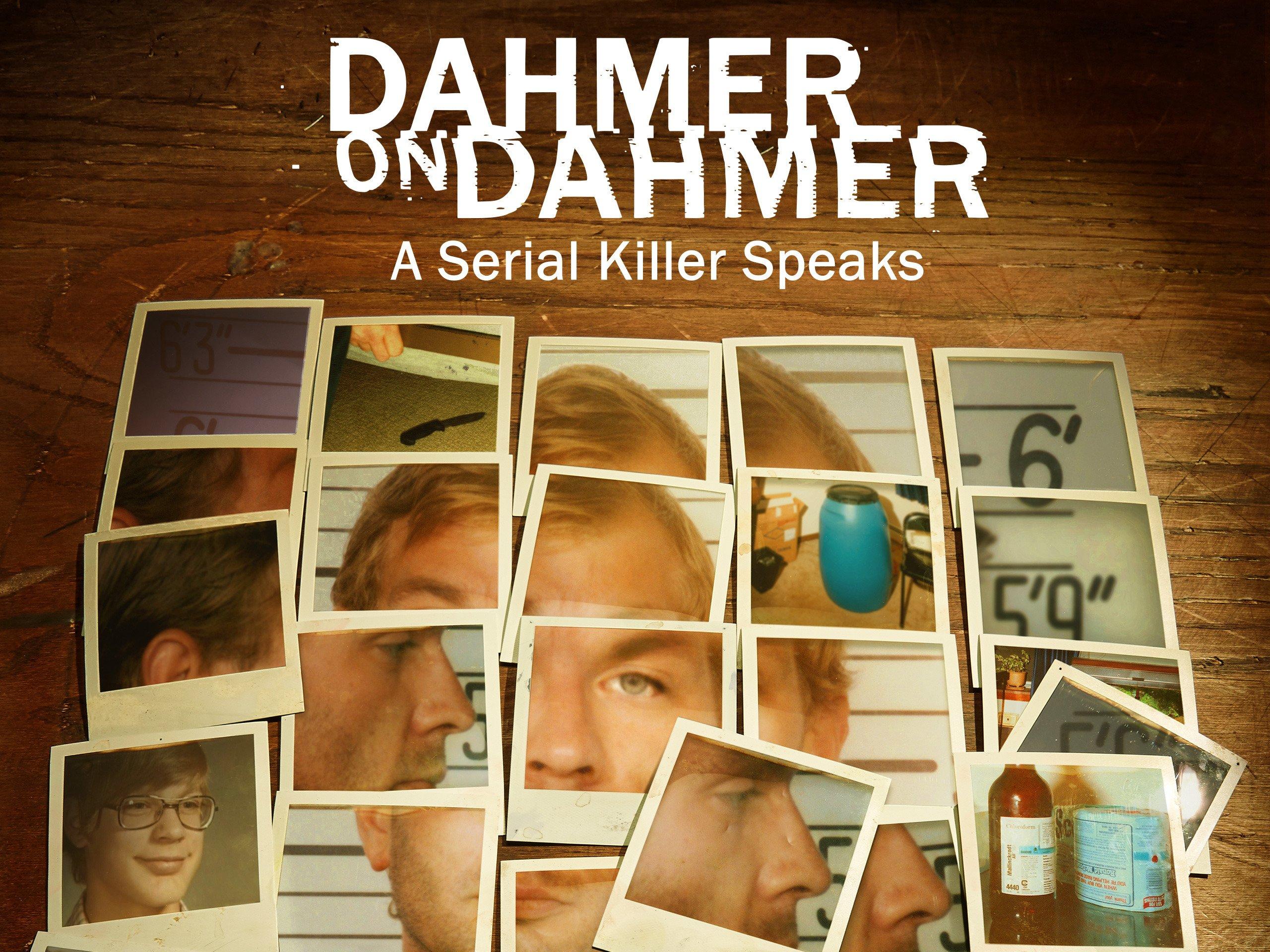 Dahmer on Dahmer: A Serial Killer Speaks - Season 1