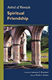 Aelred Of Rievaulx: Spiritual Friendship (Cistercian Fathers)