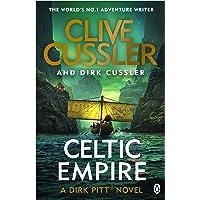 Celtic Empire: Dirk Pitt #25 (The Dirk Pitt Adventures)