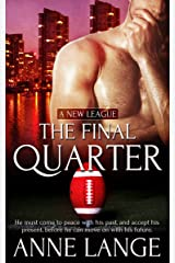 The Final Quarter (A New League Book 2)
