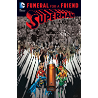 Superman: Funeral for a Friend (Superman: The Death of Superman)