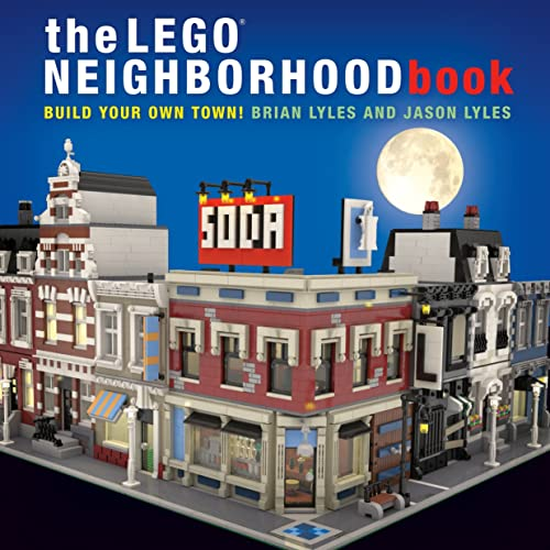The LEGO Neighborhood Book � Build a LEGO Town!