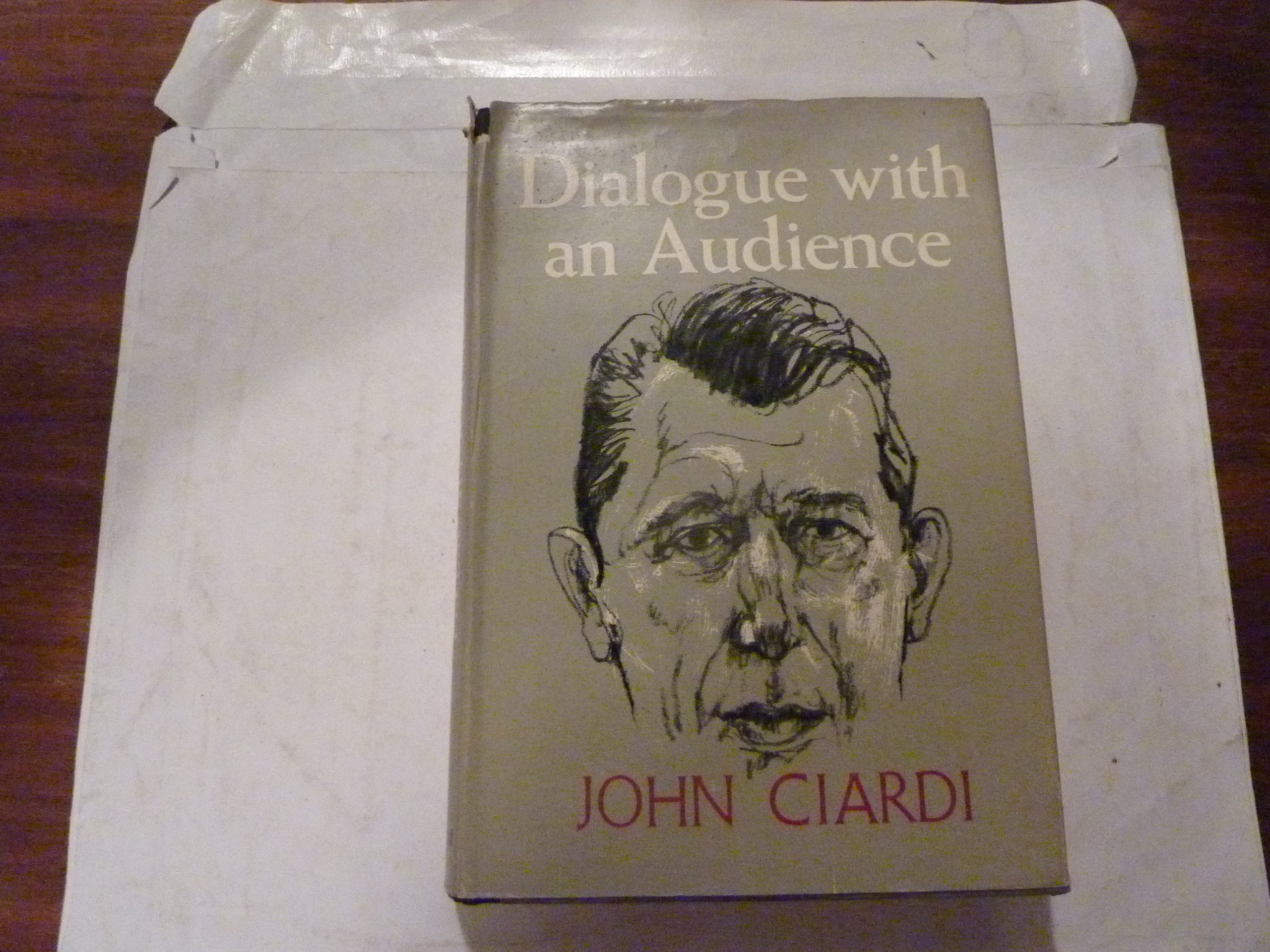 John Ciardi: Dialogue with an Audience (Signed First Edition), Ciardi, John