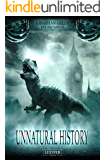 Unnatural History: Thriller, Fantasy (Pax Britannia 1)