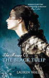 The Masque of the Black Tulip: The page-turning Regency romance (Pink Carnation)