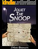 Joliet The Snoop
