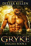 Gryke: Science Fiction Romance (Enigma Series Book 6)