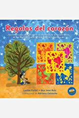 Regalos del corazon (Spanish Edition) Paperback