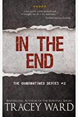 In the End (Quarantined series Book 2) Kindle Edition