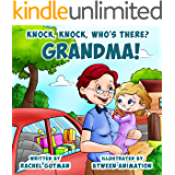 Knock, Knock, who's there? Grandma! (My family - Sweet dreams bedtime stories Book 2)