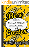 """Bex Carter 4: The Great """"BOY""""cott of Lincoln Middle (The Bex Carter Series)"""