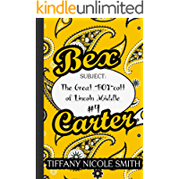 Bex Carter 4: The Great BOY cott of Lincoln Middle (The Bex Carter Series)