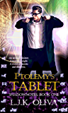 Ptolemy's Tablet (Shadownotes Book 1)