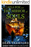 Ayla Fox & the Mirror of Souls