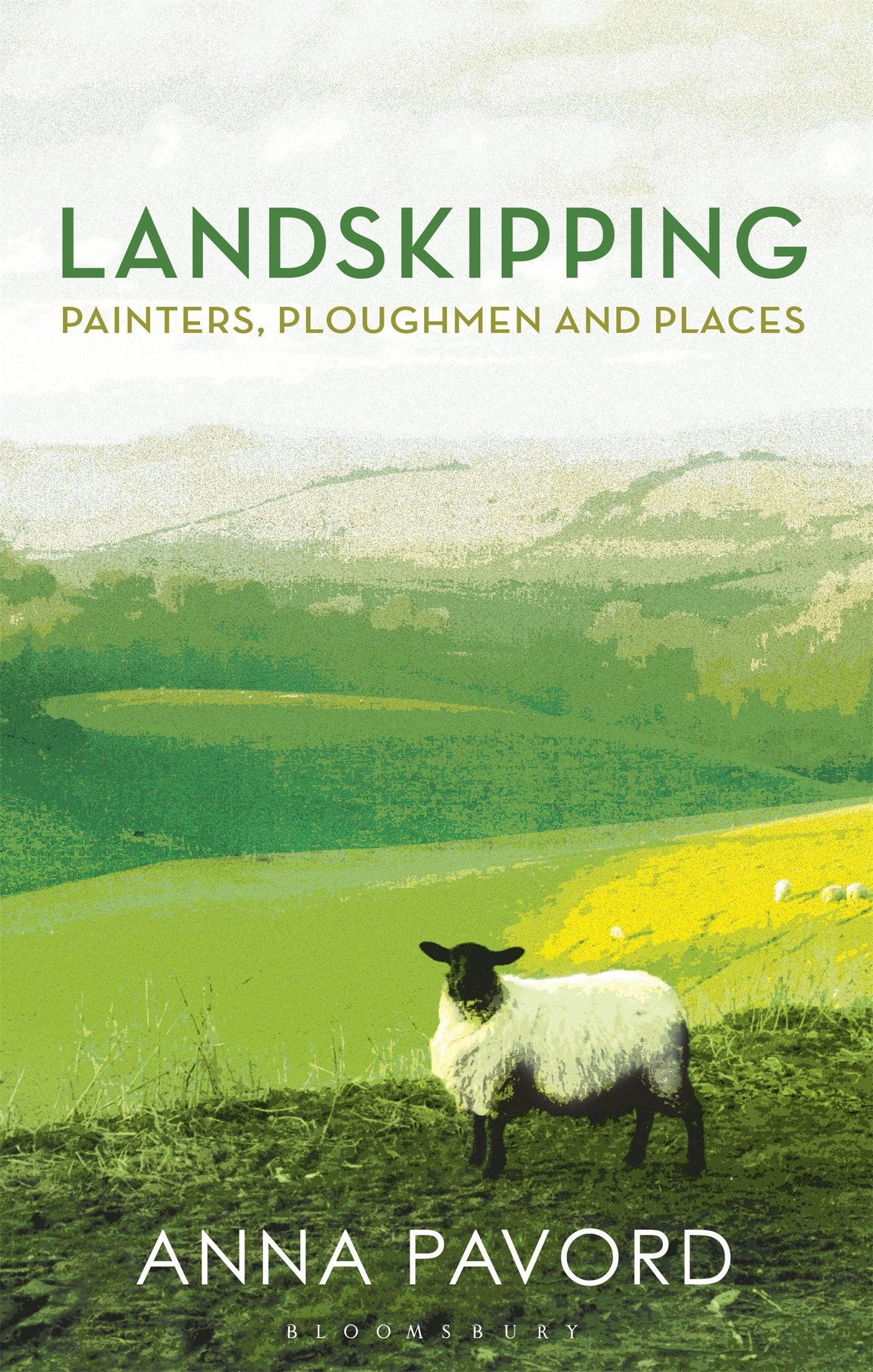 Landskipping: Painters, Ploughmen And Places: Amazon: Anna Pavord:  9781408868911: Books