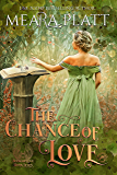 The Chance of Love (The Book of Love 7)