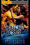 Draekon Desire: A Sci-Fi Dragon Shifter Menage Romance Boxed Set: Exiled to the Prison Planet: The Complete 7 Novel…
