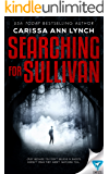 Searching For Sullivan