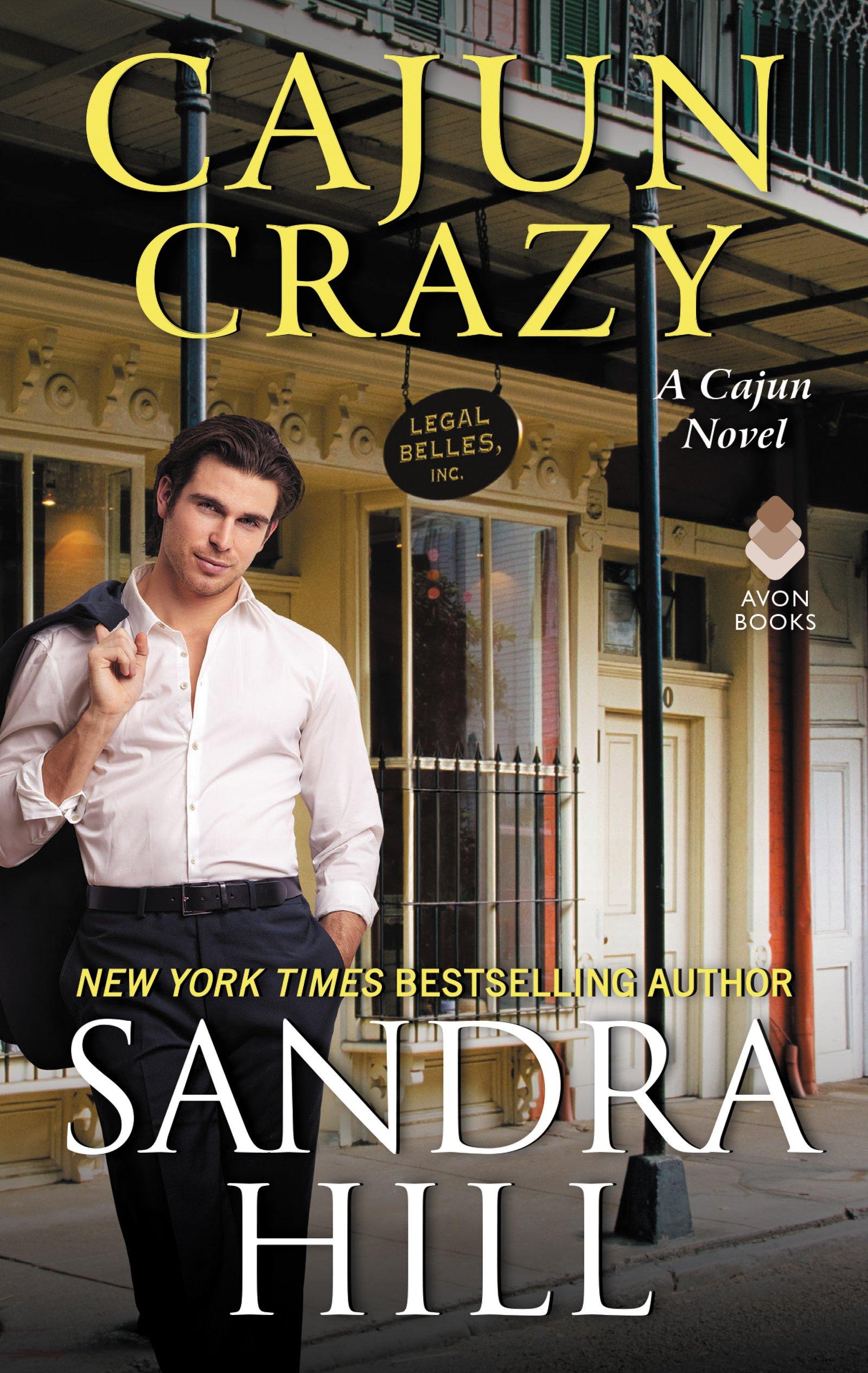 Cajun Crazy: A Cajun Novel: Sandra Hill: 9780062566393: Amazon: Books
