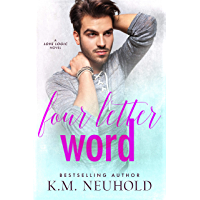 Four Letter Word (Love Logic Book 2) (English Edition)