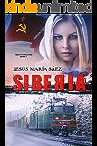 Siberia: Un thriller basado en una historia real (La Trilogía del Este nº 1) (Spanish Edition)