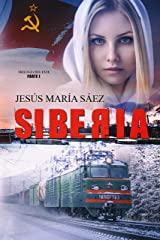 Siberia: Un thriller basado en una historia real (Spanish Edition) Kindle Edition