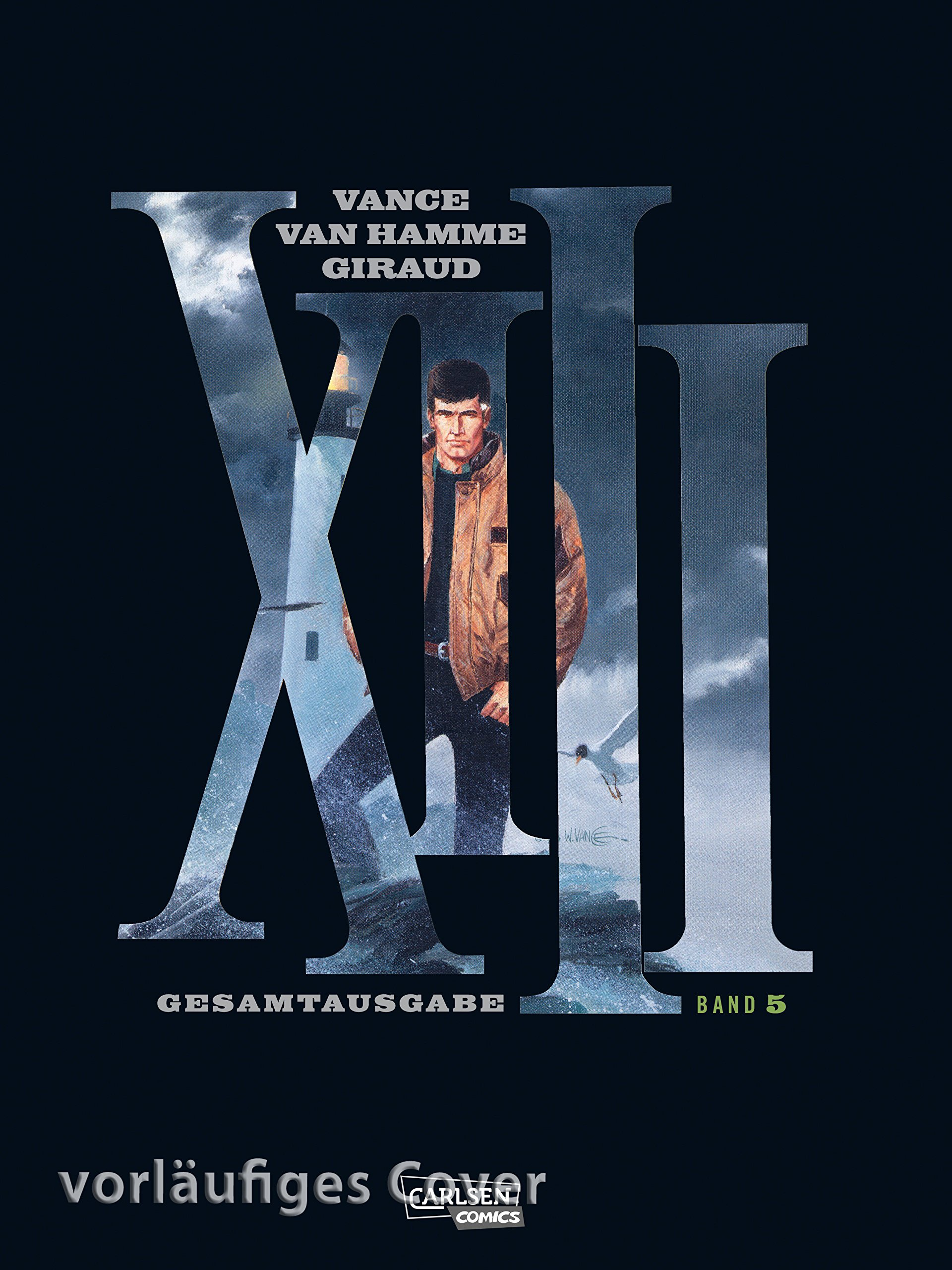 XIII Gesamtausgabe 5 Gebundenes Buch – 26. Juni 2018 Jean Van Hamme Vance Carlsen 355172847X