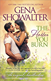 The Hotter You Burn (Original Heartbreakers Book 2)
