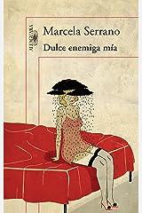 Dulce enemiga mía (Spanish Edition) Kindle Edition