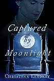 Captured by Moonlight (Twilight of the British Raj Book 2)