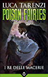 Poison Fairies - I Re delle Macerie
