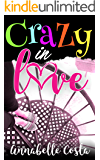 Crazy in Love (Matt & Anna Book 1)