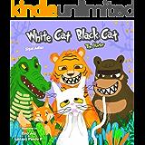 "Children's books: ""WHITE CAT BLACK CAT - 3 "" (ANIMALS STORY BOOKS FOR KIDS )"