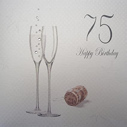 Amazon White Cotton Cards Champagne Flutes 75 Happy Birthday