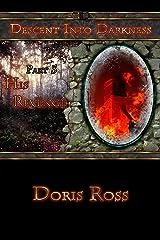 Part 5: His Revenge (Descent Into Darkness) Kindle Edition