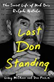 Last Don Standing: The Secret Life of Mob Boss Ralph Natale