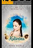 Katarina - Livro 3 - série Renda-se (Portuguese Edition)