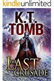 The Last Crusade (Quests Unlimited Book 46)